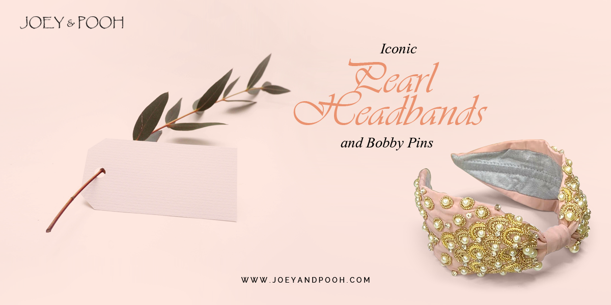 Iconic Pearl Headbands and Bobby Pins