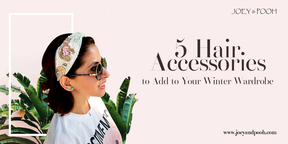 5 Hair Accessories to Add to Your Winter Wardrobe