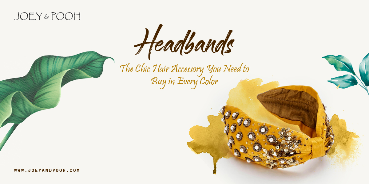 Headbands: The Chic Hair Accessory You Need to Buy in Every Color