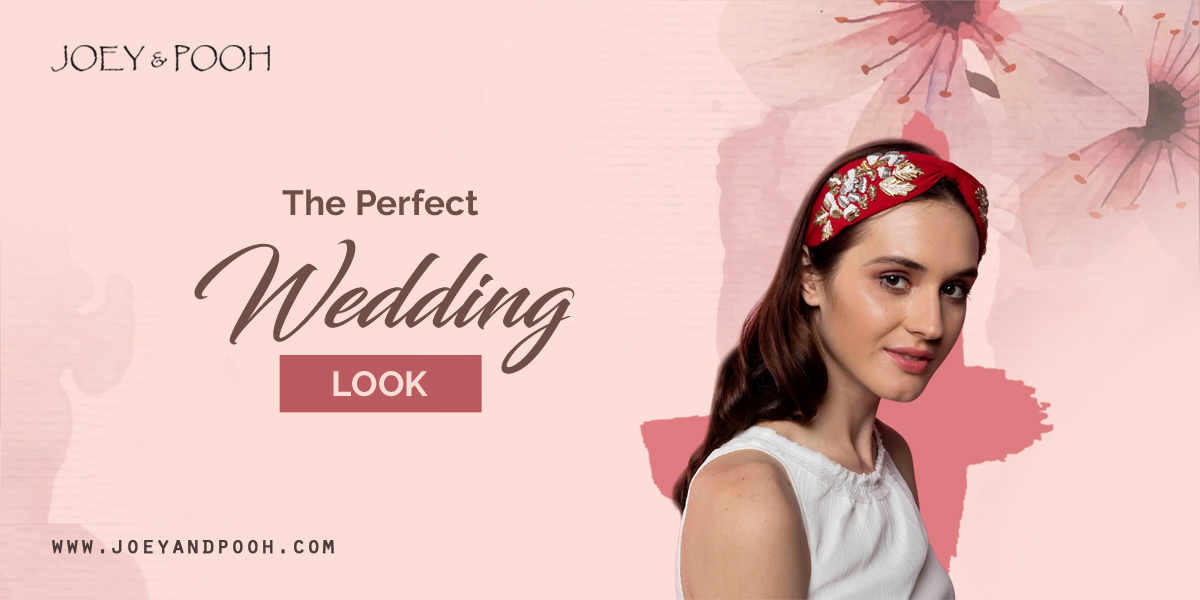 The Perfect Wedding Look
