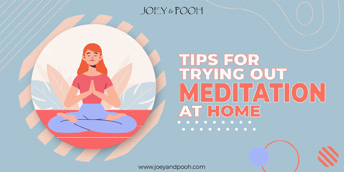 Tips for Trying out Meditation at Home